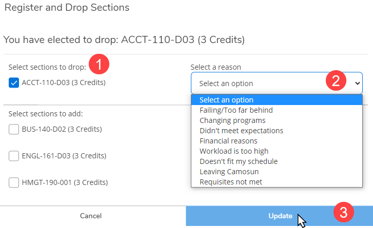 1.	Select the course(s) you want to drop from the list 2.	Select a drop reason  3.	Click Update